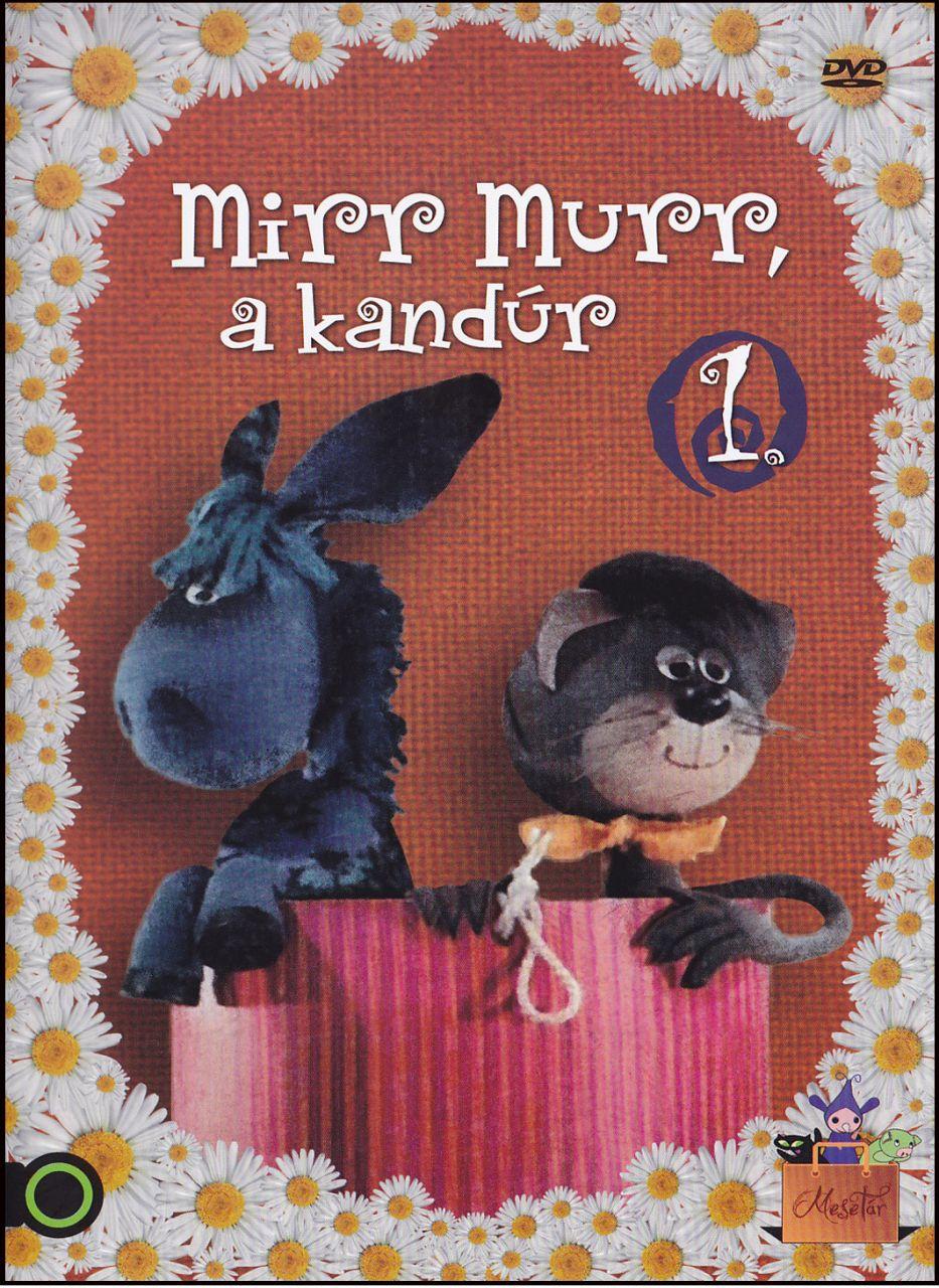 Mirr Murr a kandúr 1. DVD