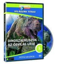 Dinoszauruszok: Az ősvilág urai (DVD)