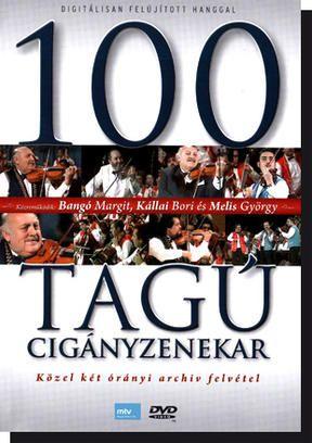 100 tagú cigányzenekar DVD