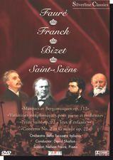 Fauré, Franck, Bizet és Saint-Saens DVD