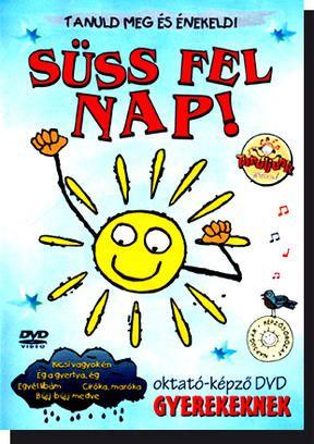 Süss fel nap! Oktató DVD gyerekeknek