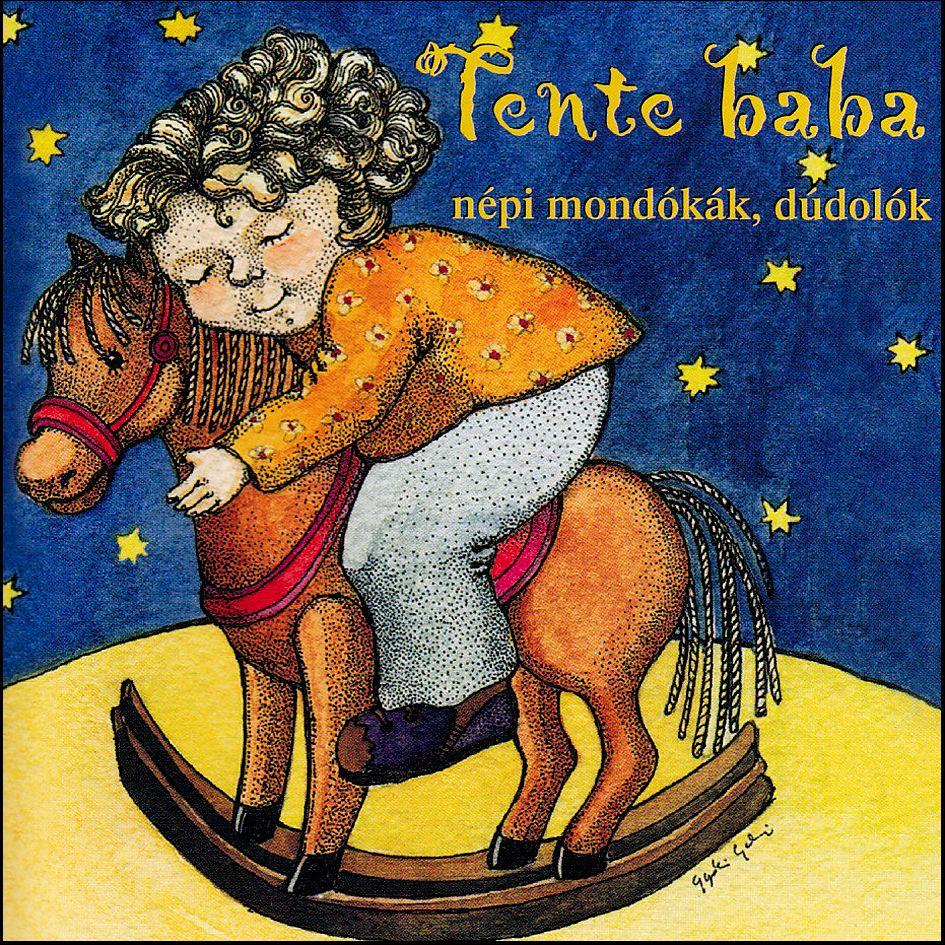 Tente baba: Népi mondókák, dúdolók (CD)