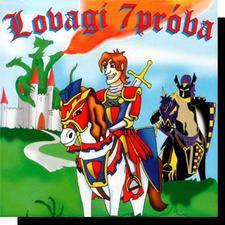 Lovagi 7 próba (CD)