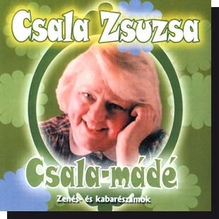 Csala Zsuzsa: Csalamádé CD