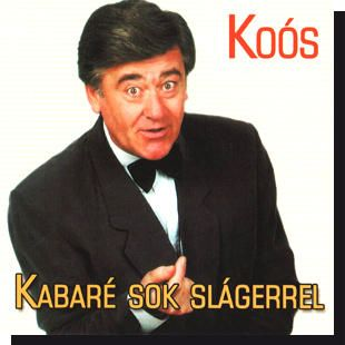 Koós János: Kabaré sok slágerrel CD
