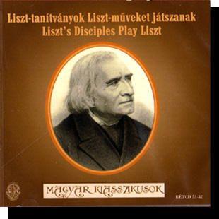 Liszt tanítványok Liszt műveket játszanak CD