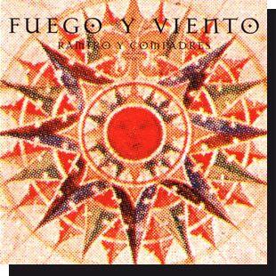 Fuego y Viento: Ramro y compadres CD