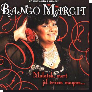 Bangó Margit: Mulatok, mert jól érzem magam (CD)