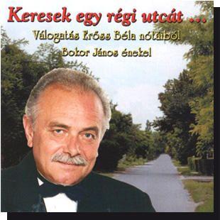 Bokor János: Keresek egy régi utcát (CD)