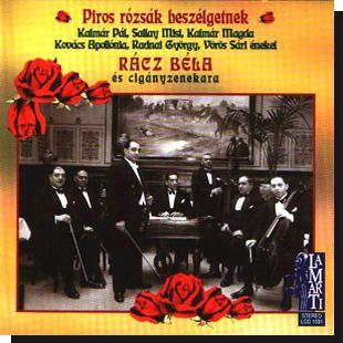 Rácz Béla: Piros rózsák beszélgetnek (CD)