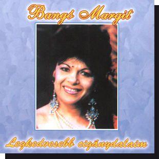 Bangó Margit: Legkedvesebb cigánydalaim CD