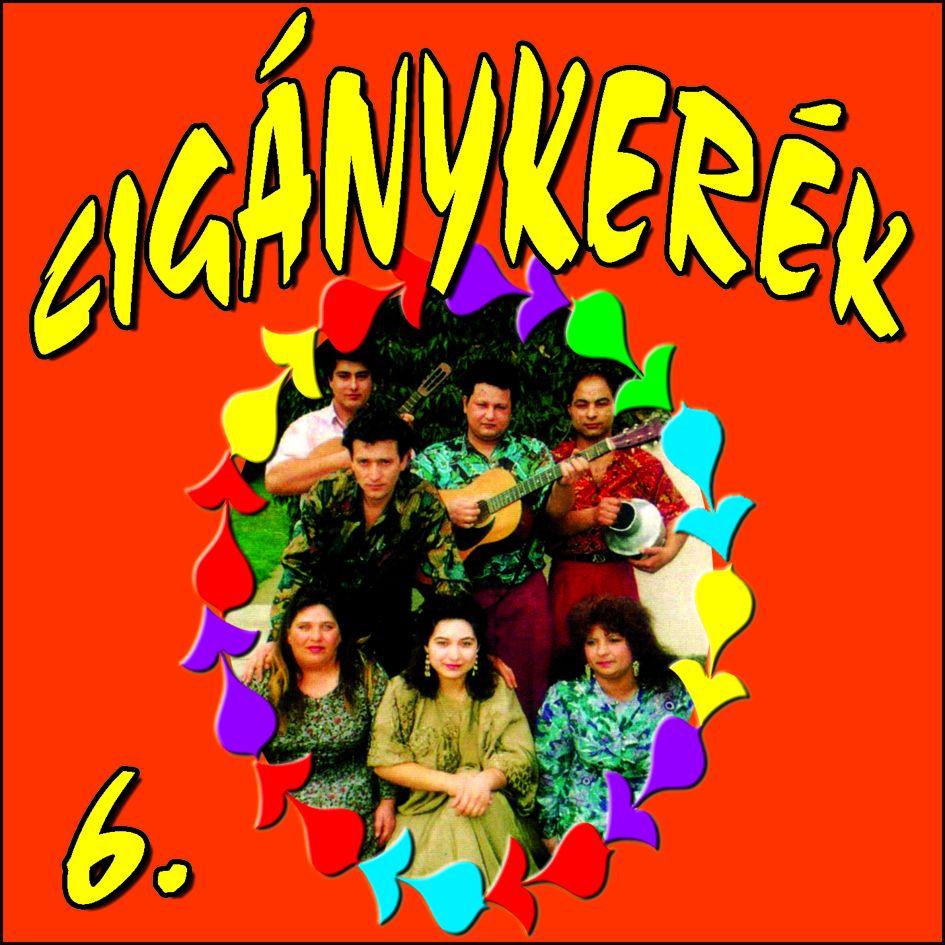 Cigánykerék 6. (CD)