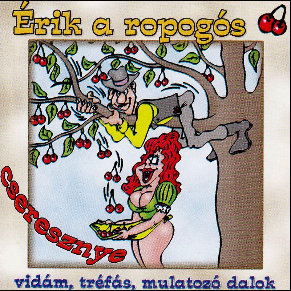 Érik a ropogós cseresznye (CD)