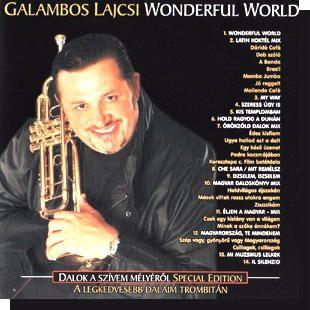 Galambos Lajcsi: Wonderful world CD