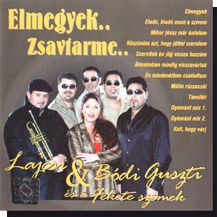 Lajcsi & Bódi Guszti és a Fekete Szemek: Elmegyek CD