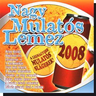 Nagy mulatós lemez 2008 CD