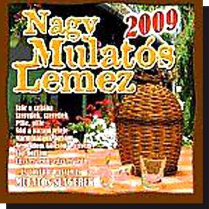 Nagy mulatós lemez 2009 CD