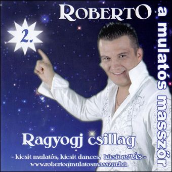 Roberto: Ragyogj csillag (CD)