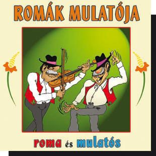 Romák mulatója CD