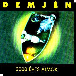 Demjén: 2000 éves álmok CD