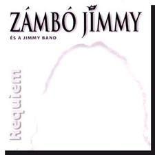 Zámbó Jimmy és a Jimmy Band: Requiem CD