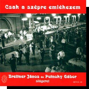 Breitner és Putnoky: Csak a szépre emlékezem CD