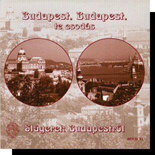 Budapest, Budapest te csodás CD