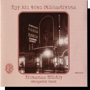 Eisemann Mihály: Egy kis édes félhomályban CD