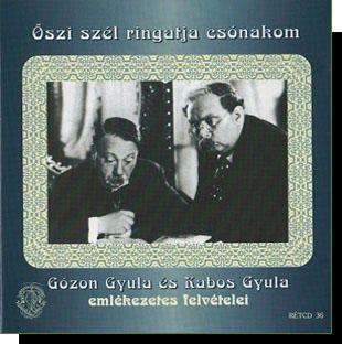 Gózon Gyula és Kabos Gyula: Őszi szél ringatja csónakom CD