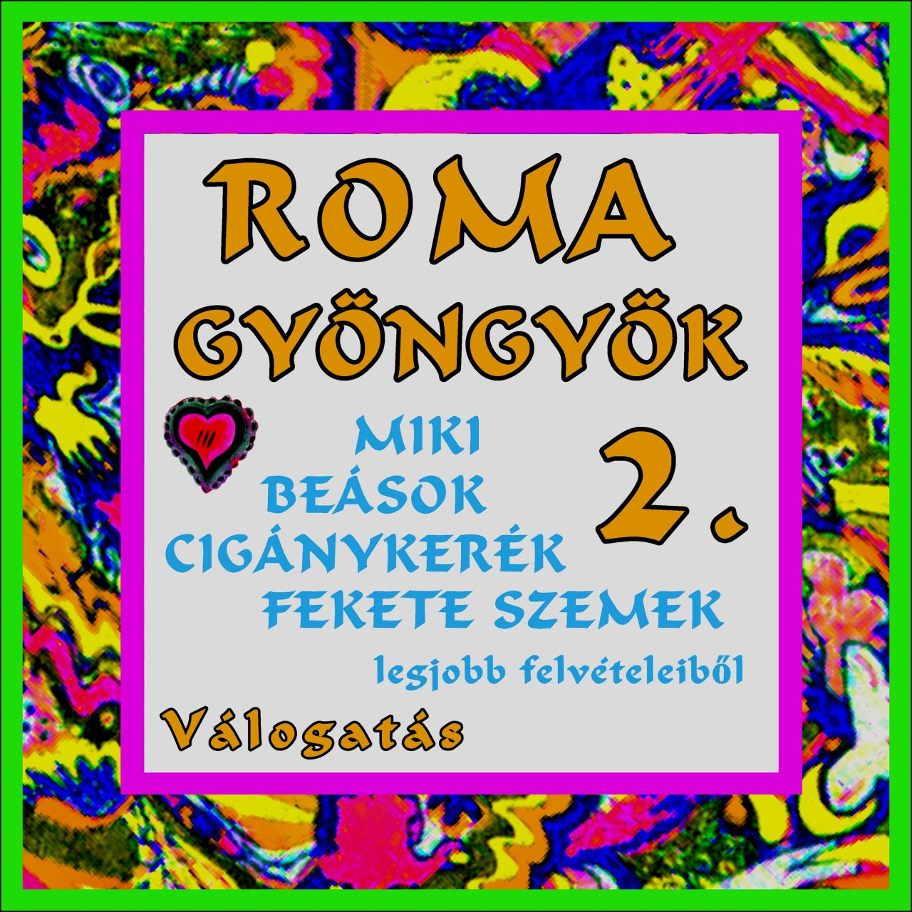 Romagyöngyök 2. (CD)