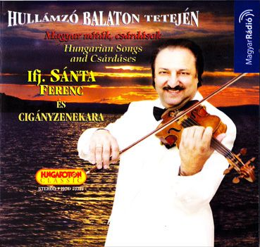 Ifj. Sánta Ferenc: Hullámzó Balaton tetején (CD)