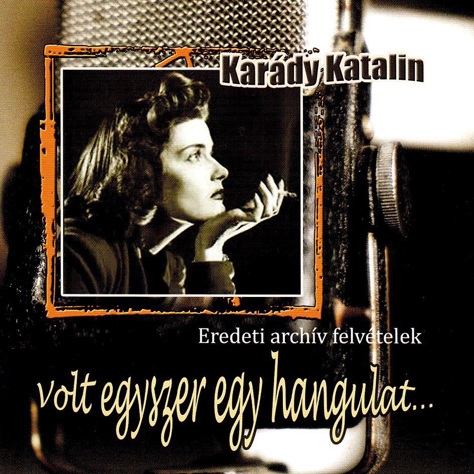 Karády Katalin: Volt egyszer egy hangulat (2 CD)