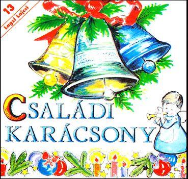 Lagzi Lajcsi: Családi karácsony (CD)