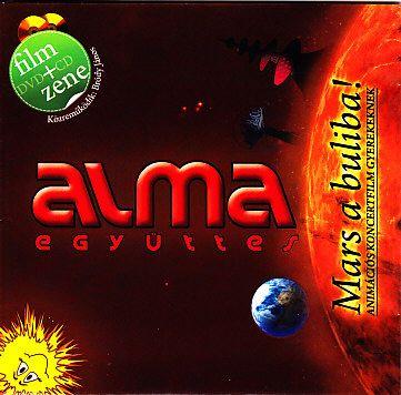 Alma együttes: Mars a buliba! (CD+DVD)