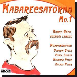 Boncz Géza: Kabarécsatorna No.1 CD