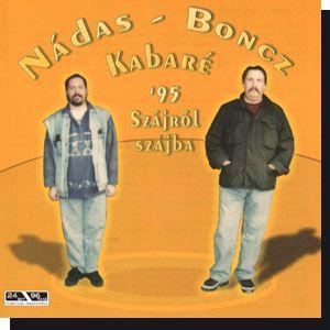 Nádas Boncz Kabaré '95: Szájról szájra CD