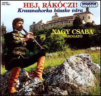 Hej, Rákóczi! - Nagy Csaba tárogató (CD)