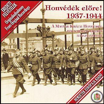 Honvédek előre! - 1937-1944 (CD)