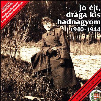 Jó éjt, drága kis hadnagyom - 1940-1944 (CD)