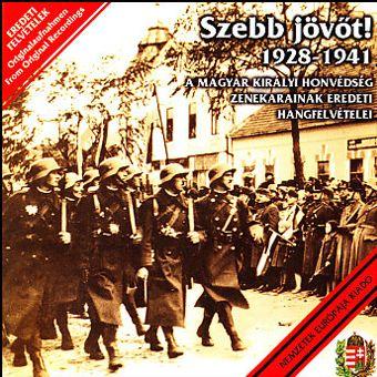 Szebb jövőt! - 1928-1941 (CD)