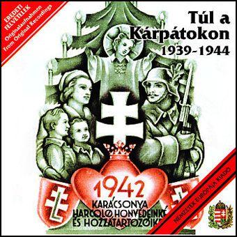 Túl a Kárpátokon - 1939-1944 (CD)