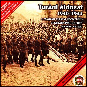 Turáni áldozat -1940-1944 (CD)