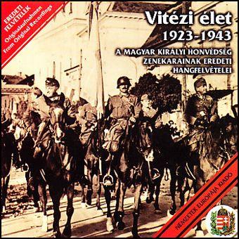 Vitézi élet - 1923-1943 (CD)