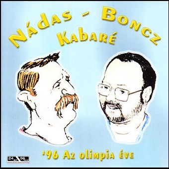 Nádas - Boncz Kabaré: '96 Az olimpia éve (CD)