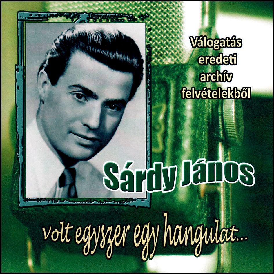 Sárdy János: Válogatás eredeti archív felvételekből (CD)
