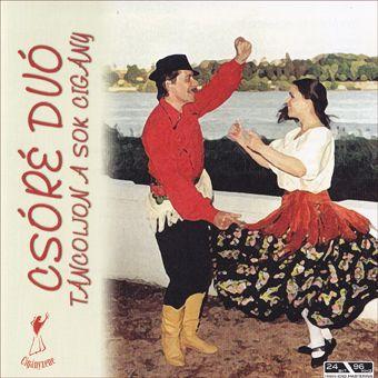 Csóré duó: Táncoljon a sok cigány (CD)