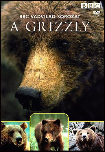 A Grizzly - BBC Vadvilág sorozat (DVD)
