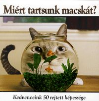 Miért tartsunk macskát? (könyv)