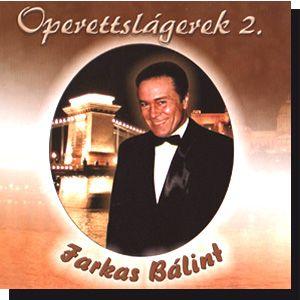 Farkas Bálint: Operettslágerek 2. (CD)