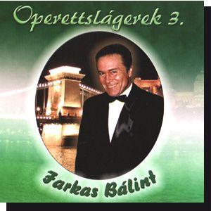 Farkas Bálint: Operettslágerek 3. (CD)